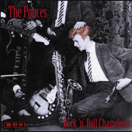 THE PONCES – ROCK 'N' ROLL CHAMELEON SINGLE AND VIDEO